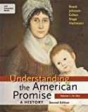 img - for Understanding the American Promise: A History, Volume I: To 1877: A History of the United States book / textbook / text book
