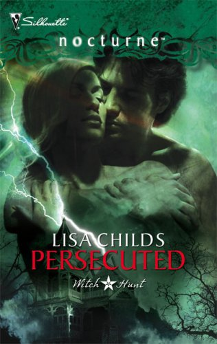 Image of Witch Hunt: Persecuted, Book 2 (Silhouette Nocturne)