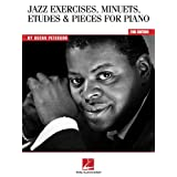 Oscar Peterson: Jazz Exercises, Minuets, Etudes and Pieces for Pianoby Oscar Peterson