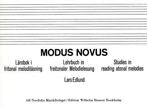 Modus Novus : Studies in Reading Atonal Melodies