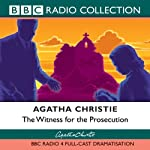 The Witness for the Prosecution (Dramatised)  by Agatha Christie Narrated by uncredited