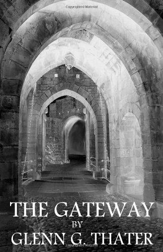 The Gateway: (Harbinger of Doom)