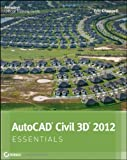 img - for AutoCAD Civil 3D 2012 Essentials 1st (first) Edition by Chappell, Eric published by Sybex (2011) book / textbook / text book