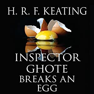 Inspector Ghote Breaks an Egg Audiobook