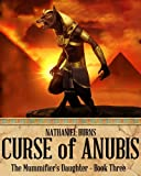 img - for The Curse of Anubis - A Mystery in Ancient Egypt (The Mummifier's Daughter Series Book 3) book / textbook / text book