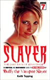 Slayer: The Last Days of Sunnydale (0753508443) by Topping, Keith