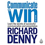 Communicate to Win | Richard Denny