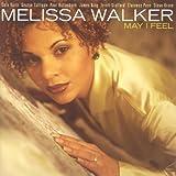 Walker, Melissa: May I Feel