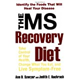 The MS Recovery Diet ~ Ann D. Sawyer