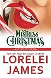 Mistress Christmas (Wild West Boys) (Volume 1)