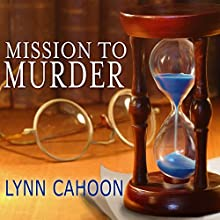 Mission to Murder: A Tourist Trap Mystery, Book 2 (       UNABRIDGED) by Lynn Cahoon Narrated by Susan Boyce