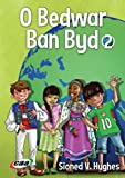 img - for O Bedwar Ban Byd: 2 (Welsh Edition) book / textbook / text book