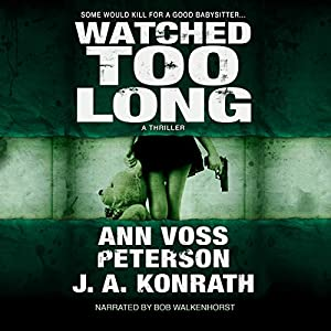 Watched Too Long: A Thriller Audiobook