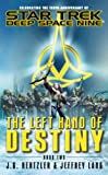 img - for Star Trek: Deep Space Nine: The Left Hand of Destiny Book Two: 2 book / textbook / text book