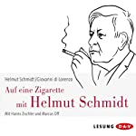 Auf eine Zigarette mit Helmut Schmidt | Helmut Schmidt,Giovanni di Lorenzo