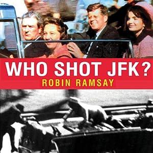 Who Shot JFK? Audiobook