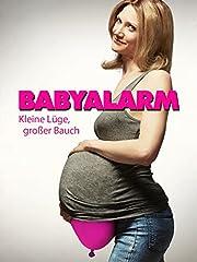 Babyalarm - Kleine Lüge, großer Bauch - stream