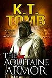 The Aquitaine Armor (A Chyna Stone Adventure Book 5)