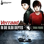 Verraad in die Blou Dieptes [Treason in the Deep Blue] | [Tania Fourie]