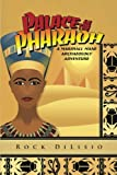 img - for Palace of the Pharaoh: A Marshall Mane Archaeology Adventure book / textbook / text book