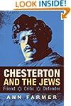 Chesterton and the Jews: Friend, Crit...