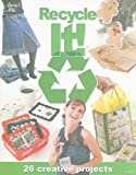 img - for Recycle It! (Annie's Attic: Crochet) book / textbook / text book