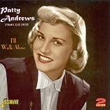 echange, troc Patti Andrews - I'll Walk Alone