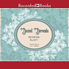 Daniel Deronda Audiobook by George Eliot Narrated by Jill Tanner