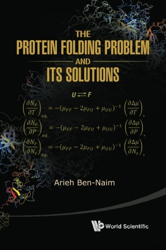 The Protein Folding Problem and Its Solutions