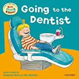 Oxford Reading Tree: Read with Biff, Chip & Kipper First Experiences Going to Dentist