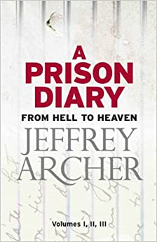 review on jeffery archer a prison diary Free shipping on all us orders over $10 overview heaven,  jeffrey archer's final volume in his trilogy of prison diaries, covers the period of his transfer from a medium security prison, hmp wayland, to his eventual release on parole in july 2003.