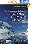 The Science and Politics of Global Cl...