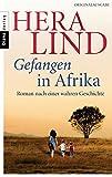 Image de Gefangen in Afrika: Roman nach einer wahren Geschichte