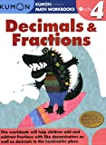 Grade 4 Decimals and Fractions (Kumon Math Workbooks)