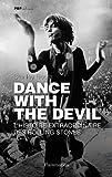 echange, troc Stanley Booth - Dance with the devil : L'histoire extraordinaire des Rolling Stones