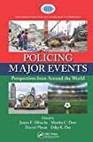 img - for Policing Major Events: Perspectives from Around the World (International Police Executive Symposium Co-Publications) book / textbook / text book