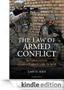 The Law of Armed Conflict [Edizione Kindle]