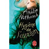HYGI�NE DE L'ASSASSINby AM�LIE NOTHOMB