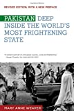 img - for Pakistan: Deep Inside the World's Most Frightening State book / textbook / text book