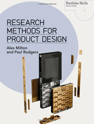 Research Methods For Product Design (Portfolio Skills: Product Design)