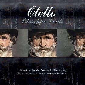 Otello : Act 4 - Era pi� calmo?