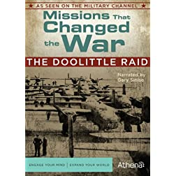 Missions That Changed the War: Doolittle Raid