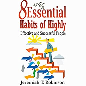 8 Essential Habits of Highly Effective and Successful People Audiobook
