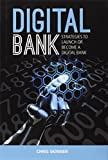 img - for Digital Bank: Strategies to Launch or Become a Digital Bank book / textbook / text book