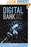 Digital Bank: Strategies to launch or...