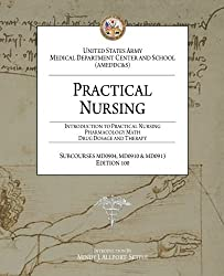 Practical Nursing: Introduction to Practical Nursing, Pharmacology Math, and Dr