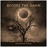 "Deathstar Risingvon ""Before the Dawn"""