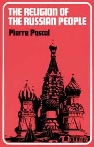 The Religion of the Russian People, Pierre Pascal