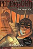 The Never War (Pendragon) (0743437330) by MacHale, D.J.