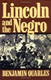 Lincoln And The Negro (Da Capo Paperback)
